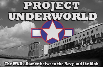 project-underworld-the-us-navy-and-the-mafia-wwii