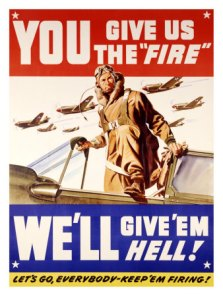 you-give-us-the-fire-wwii-poster