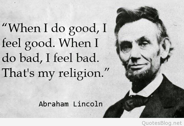 when-i-do-good-abraham-lincoln-quotes-sayings-pictures