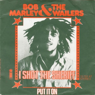 I_Shot_the_Sheriff_by_Bob_Marley_and_the_Wailers_German_vinyl (1)