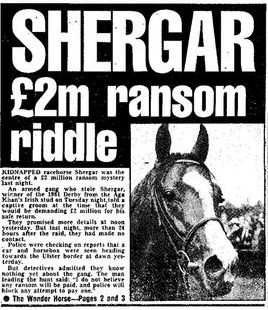 Shergar kidnap headlines