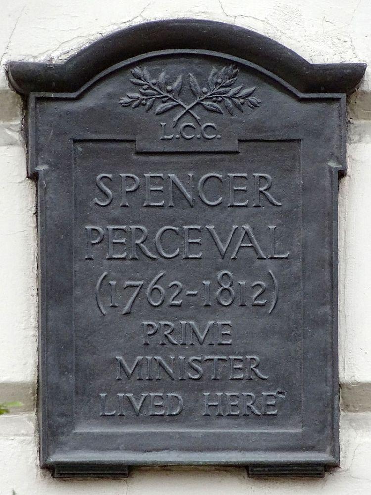 Spencer_Perceval_(1762-1812)_Prime_Minister_lived_here